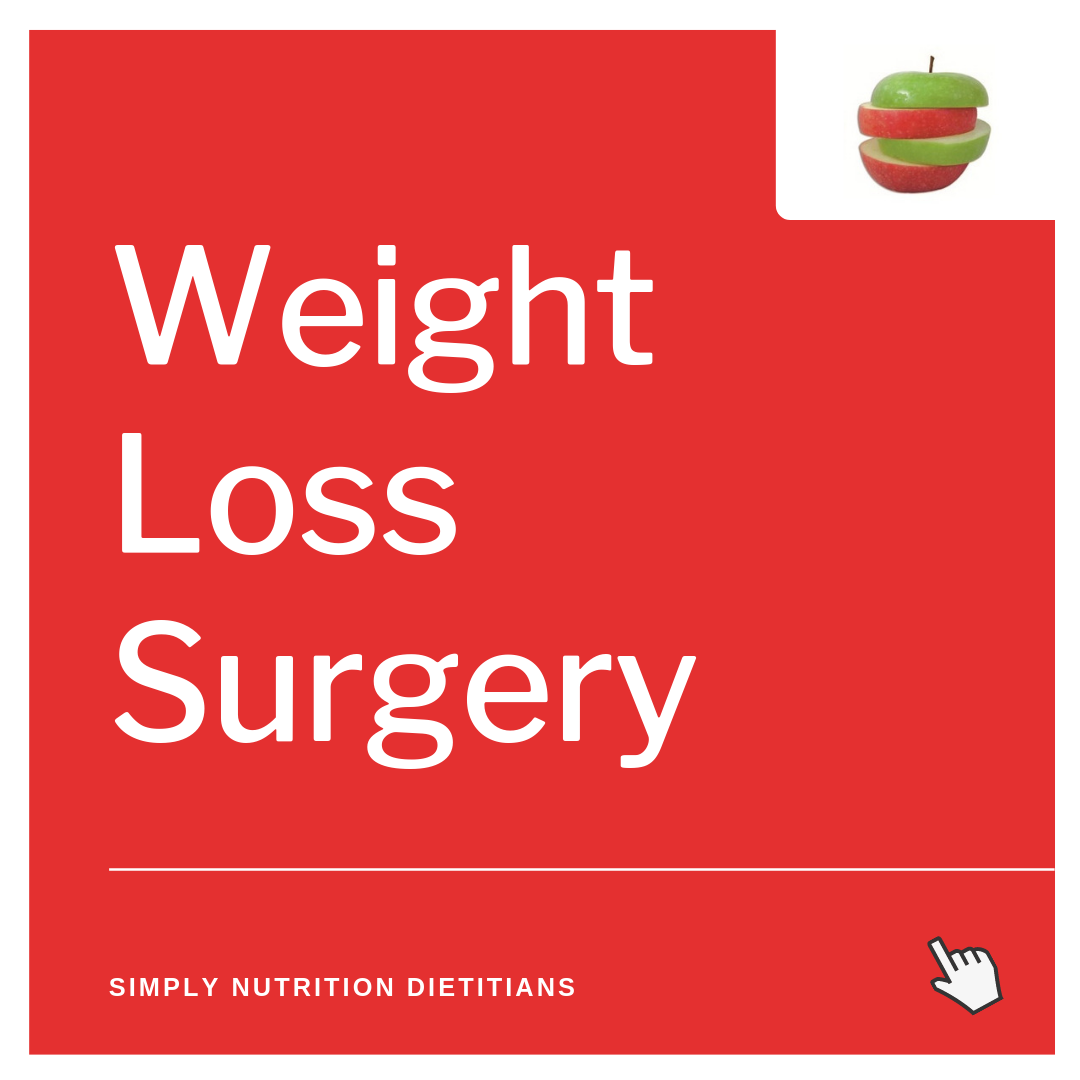 Weight Loss Surgery Dietitian & Nutritionist